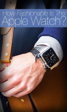 The apple watch is a smart watch but can also be used in fashion Apple Watch Men, Apple Watch Fashion, Apple Watch Iphone, Apple Watch Bands, Men Watch, Cool Watches, Watches For Men, Casual Watches, Apple Watch Accessories
