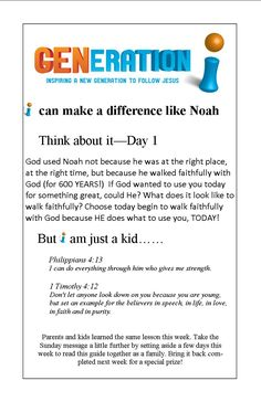 FamilyTalk Noah: Great printable family devotion on Noah, and how one person can make a difference. Would be good for sunday school or kids ministry