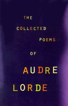 The Collected Poems of Audre Lord , by Audre Lord