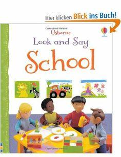 Look and Say School (Usborne Look and Say): Amazon.de: Felicity Brooks: Englische Bücher