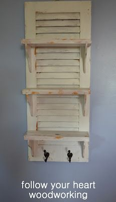 follow your heart woodworking-simple shutter shelf