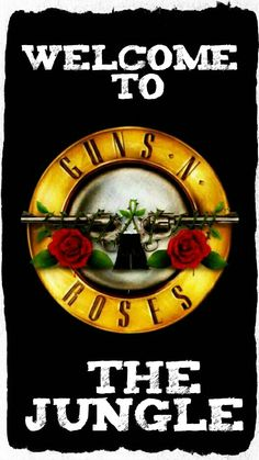 GUNS - NOT - Roses -  Welcome to the Jungle