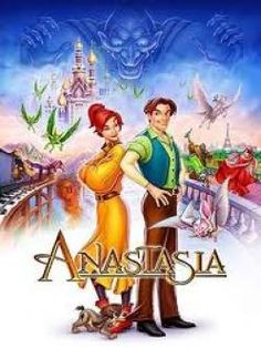 Anastasia - one of the best cartoon movies ever!