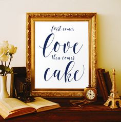 Wedding cake table decor First comes love then comes cake Wedding prints Navy wedding decor Wedding cake sign Nautical wedding decorations by ViolaMirabilisPrints on Etsy