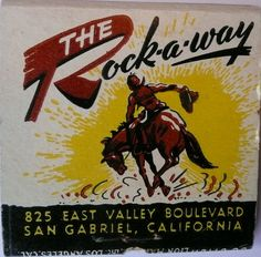 THE ROCK-AWAY SAN GABRIEL CALIF