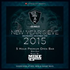 1 OAK LOS ANGELES – 1 Oak Los Angeles Presents New Years Eve 2015. If you don't already know, 1 Oak is a global brand. 1 Oak Los Angeles is the 4th, the newest installation and this event will be the first New Years Eve at 1 Oak Los Angeles. Tickets starts at $119 and Tables starts at $1200. http://www.evitaparties.com/1-oak-los-angeles-new-years-eve-2015