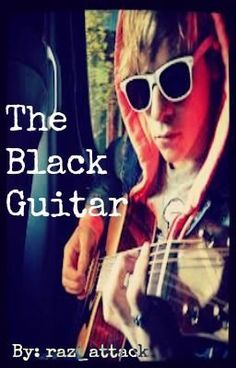 """The Black Guitar: A Ross Lynch Love Story - Chapter Three"" by raz_attack - ""…"""