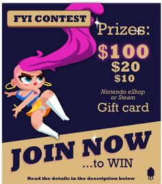In celebration of the release of our new game GLAM, we are having a contest here on Facebook! Make sure to follow all the rules so you can win our prizes! 1st Prize: $100 Steam or Nintendo e-shop Gift Card 2nd Prize: $20 Steam or Nintendo e-shop Gift Card 3rd Prize: $10 Steam or Nintendo e-shop Gift Card Platform Games, What Is Play, Best Indie Games, Egg Game, Nintendo Eshop, Pixel Games, Nintendo Switch Games, Different Games, Video Games For Kids