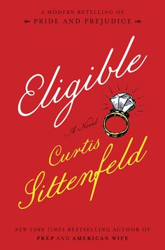 (USA Today) Curtis Sittenfeld, New York Times bestselling author of Prep and American Wife, comes a modern retelling of Jane Austen's Pride and Prejudice. Books 2016, New Books, Good Books, Books To Read, Jane Austen, Reading Lists, Book Lists, Reading 2016, Don Delillo