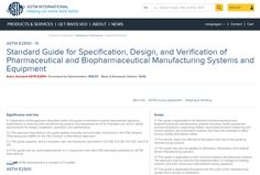 Standard Guide for Specification, Design, and Verification of Pharmaceutical and Biopharmaceutical Manufacturing Systems and Equipment / ASTM Subcommittee E55.03 on General Pharmaceutical Standards Philadelphia, Pa. : ASTM International, 2013 [Novembre 2014] #novetatsfarmacia #CRAIUB