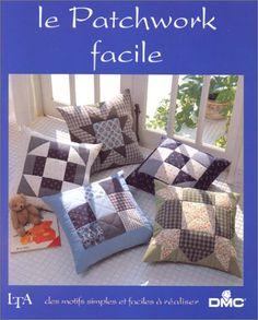 Amazon.fr - Le patchwork facile - Collectif - Livres