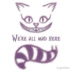 we are all mad here black and white - Google Search