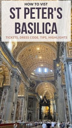 Practical tips, info and all you need to know to visit St Peter's basilica at the Vatican. Includes best tours, dress code and must have access info