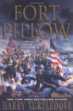 Fort Pillow: A Novel of the Civil War by Harry Turtledove https://www.amazon.com/dp/0312355203/ref=cm_sw_r_pi_dp_x_7HT6xbGGZF6DC