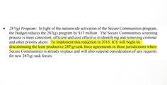 Obama will cut 287(g) to expand secure communities in 2013. Proof is in the pudding.