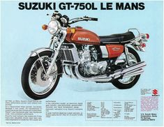 Suzuki Le Mans (liquid cooled 2 stroke - affectionately known as the 'Water Bottle' and 'Water Buffalo' Suzuki Gt 750, Suzuki Bikes, Moto Suzuki, Suzuki Motorcycle, Motorcycle Posters, Motorcycle Art, Scooters, Motorcycle Manufacturers, Japanese Motorcycle