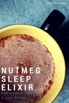 Remedies For Insomnia Did you know that nutmeg is one of nature's secret natural sleep aids for adults? Spicy Milk and Nutmeg Sleep Elixir Recipe that will help you have sweet dreams at night. Natural Sleep Remedies, Insomnia Remedies, Natural Sleep Aids, Cant Sleep Remedies, Home Remedies For Sleep, Herbal Remedies, Health Remedies, Cough Remedies For Adults, Breakfast