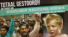 GESTOORD!! Na Sterksel, nu OOK 'vluchtelingen' in school Noordwijk!! - Liefde voor Holland