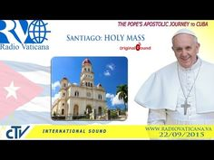 EN DIRECTO: Francisco celebra misa en el Santuario de Nuestra Señora de la Caridad del Cobre