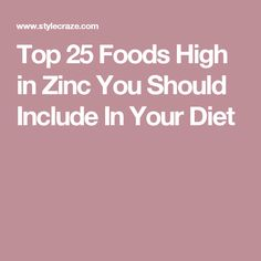 Are you hitting your zinc quota every day to avoid deficiency? Here's a list of top 25 foods high in zinc that you should include in your diet. Foods High In Zinc, Zinc Foods, Ketogenic Diet, Diabetes, Health, Top, Cheers, Exercise, Ejercicio