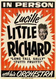 Vintage 1950's Little Richard Music Concert PostStill makes me shiver when I hear him sing
