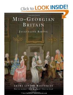 Mid Georgian Britain Shire Living Histories Amazoncouk