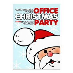 """""""What happens at the office christmas party stays at the office christmas party"""" - Funny Christmas Party Invitation :-) Office Christmas Party, Christmas Humor, Christmas Holiday, Holiday Parties, Holiday Fun, Christmas Ideas, Festive, Christmas Party Invitation Wording, Holiday Invitations"""