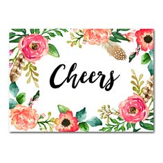 DIY!  Wedding Sign Watercolor Flowers - Cheers - Instant Download Printable - Style 10 - 5x7