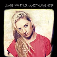 Maybe Tomorrow by Joanne Shaw Taylor.   Beautiful song. Such a talent, love her sound.