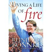 Living a Life of Fire: An Autobiography  -               By: Reinhard Bonnke