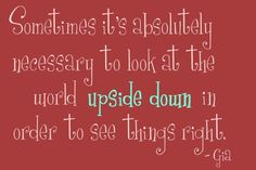 And Suddenly Life Turns You Upside Down   Quotes For Life