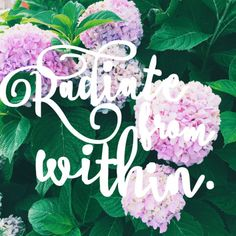 radiate from within