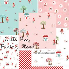 Fabrics for L's room? I think these Little Red Riding Hood fabrics are perfect for a little girl's room!