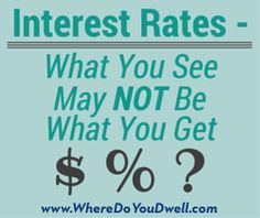 Why the Interest Rate You See Online is NOT the One You'll Get.