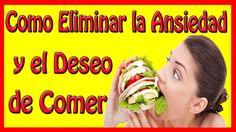 Ingrediente Secreto Para Eliminar la Ansiedad y el Deseo de Comer
