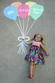 Pregnancy Announcement - Sidewalk Chalk Balloons...Big Sister:)!