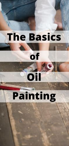 Learn the basics of oil painting! The fundamentals of painting. Learn what is important to learn in painting. What beginning painters need to know. Oil painting techniques, tips and so much more. #oilpainting #peinture #paintingfundamentals #oilpaintingbasics #paintingbasics #peinturealhuile #artist #paintinglessons #paintingtechniques #beginningpainting #art