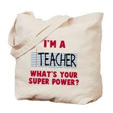 I'm a teacher super power Tote Bag for