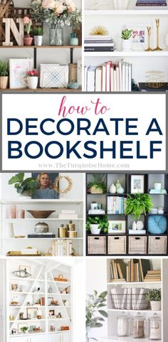 How to Decorate a Bookshelf - simple, yet tried and true ideas for decorating a space that works! #bookshelf #bookshelves #homedecor #decoratingabookshelf #decoratingbookshelves