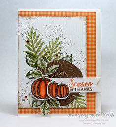 Alternate Monday Stampin' Up! Gather Together - Stamping With Kristi Halloween Cards, Fall Halloween, Penny Black, Stampin Up Catalog, Thanksgiving Cards, Cards For Friends, Fall Cards, Stamping Up, Creative Cards