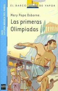 Las primeras Olimpiadas. Osborne, Mary Pope Ed. sm. 2º y 3º de Primaria. Tema: Grecias. Olimpiadas. Espíritu aventurero. 96 pág. 20 ejemplares.