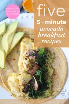 Five easy, quick, healthy breakfast recipes with less than 5 ingredients. Eggs + avocado make a great protein-packed breakfast option!