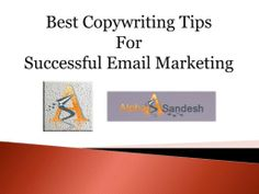 Best #Copywriting Tips For Successful #Email Marketing Contact to AlphaSandesh--->>https://goo.gl/XB3ejg #bestemailmarketingservice