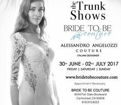 Alessandro Angelozzi Couture Trunk Show this weekend. Hurry and book your appointments 916.972.8223 Bride To Be Couture #alessandroangelozzicouture #trunkshow #bridalgown #bride #carmichael #california #bridetobecouture #alessandroangelozzicouture #wedding #weddingdress #weddinggown #weddinginspiration #weddingstyle #yestowedding #madeinitalybride #californiawedding #love