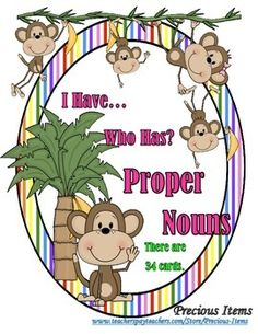 I Have... Who Has? Proper Nouns is a game filled with excitement for the students as they are learning or reviewing the skill presented.  This activity is working on many different proper nouns.  The students in my class love playing I Have... Who Has?