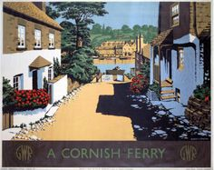 'A CORNISH FERRY' | Great Western Railway: Travel poster     ✫ღ⊰n