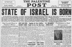 State of Israel created in 1948 (Zionist Movement started in late 1800s)