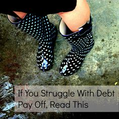 If You Struggle With Debt Pay Off, Read This