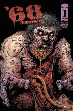 '68: HOMEFRONT #1. Image Comics. Written by Mark Kidwell, and illustrated by Kyle Charles and Jay Fotos with a variant cover by Mark Kidwell, Nat Jones, and Jay Fotos. Released September 10, 2014.