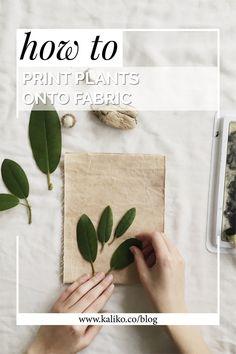 fabric stamping How to print with plants onto fabric kaliko Shibori, Form Design, Hand Printed Fabric, Printing On Fabric, Leaf Prints, Textile Prints, Fabric Painting, Fabric Art, Scrap Fabric